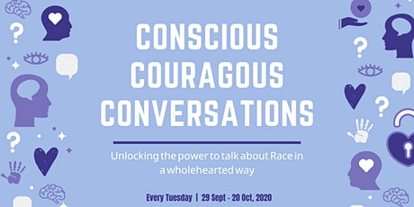 Conscious, Courageous, Conversations: Let's Talk About Race tickets