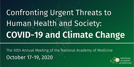 2020  National Academy of Medicine  Annual Meeting  (Virtual) tickets