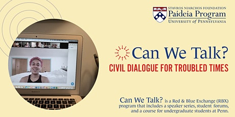 Can We Talk? Civil Dialogue for Troubled Times tickets