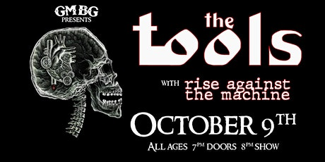 The Tools, Rise Against The Machine tickets