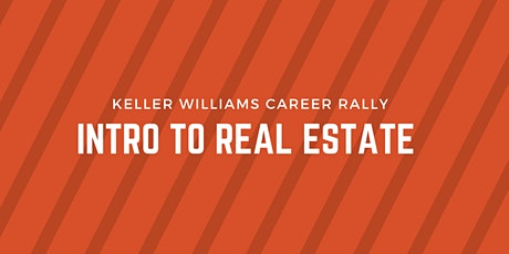 Intro to Real Estate - Keller Williams Career Rally tickets