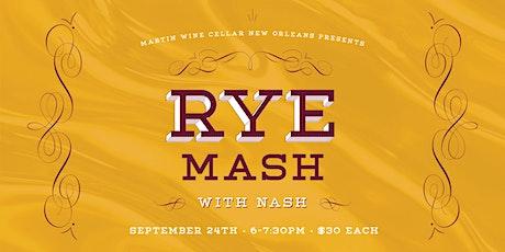 Rye Mash With Nash tickets