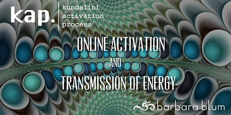 KAP - Virtual Energy Transmission - Kundalini Activation Process tickets