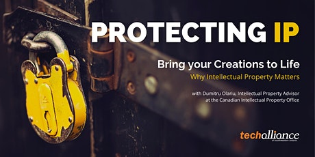 Protecting Intellectual Property | Bring your Creations to Life tickets
