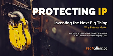 Protecting Intellectual Property | Inventing the Next Big Thing tickets