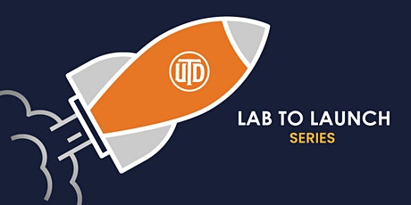 LAB TO LAUNCH: Rocket Fuel for Researchers Interested in Entrepreneurship tickets