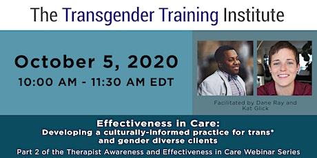 Therapist Awareness & Effectiveness in Care: Part 2 - Oct 5, 10-11:30am ET tickets