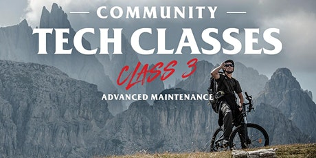Community Tech Class #3 - Advanced Maintenance tickets