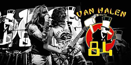 '84 - A Van Halen Tribute | APPROACHING SELLOUT - BUY NOW! tickets