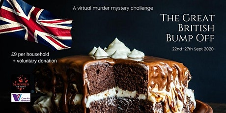 The Great British Bump Off  -A 5 day virtual murder mystery challenge tickets