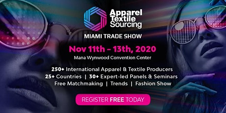 Apparel Textile Sourcing Miami | Trade Show | 2020 tickets