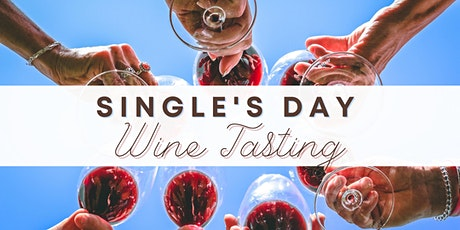 National Single's Day Wine Tasting tickets