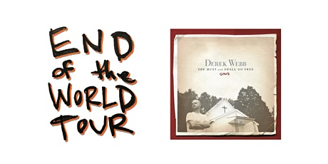 End of the World online show - She Must and Shall Go Free tickets