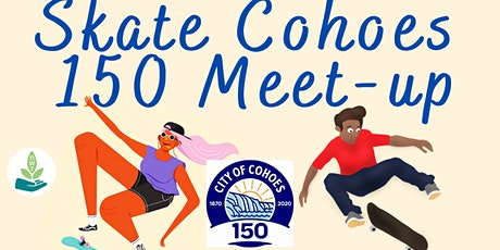 Skate Cohoes 150 Meet-up tickets