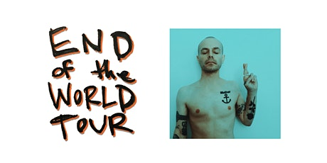 End of the World online show - Fingers Crossed tickets