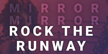 Mirror Mirror Presents: ROCK THE RUNWAY tickets