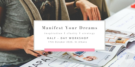 Manifest Your Dreams in St Albans tickets