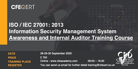 ISO/IEC 27001 ISMS,  Awareness and Internal Auditor Training Course tickets
