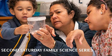 Second Saturday Family Science tickets