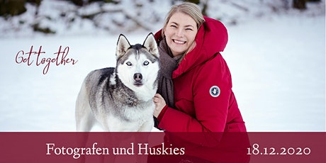 "Get together ""Fotografen und Huskies"" Tickets"