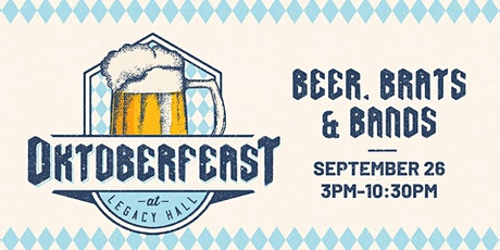3rd Annual Oktoberfeast at Legacy Hall tickets