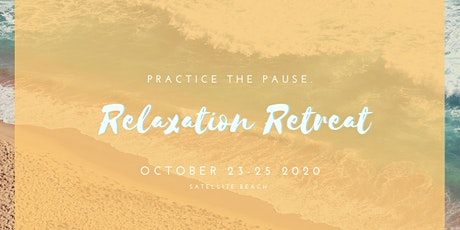 Practice the Pause: Women's Relaxation Retreat tickets