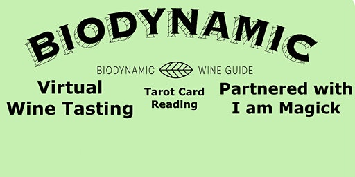 Biodynamic Wine Tasting & Tarot Card Reading
