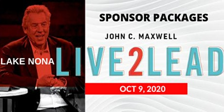 LIVE2LEAD: LAKE NONA, FL 2020 Sponsor Packages tickets