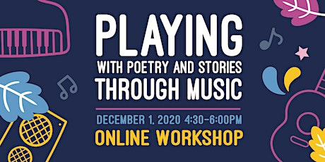 Playing with Poetry and Stories Through Music tickets