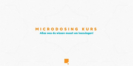 Microdosing Kurs Tickets