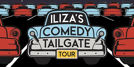 Iliza's Comedy Tailgate Tour @ Alameda County Fair Drive In tickets