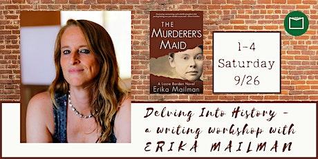 Writing Workshop with Erika Mailman tickets