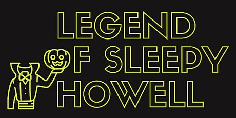 Legend of Sleepy Howell tickets