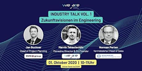 WeAre Industry Talk Vol.1 -  Zukunftsvisionen im Engineering tickets