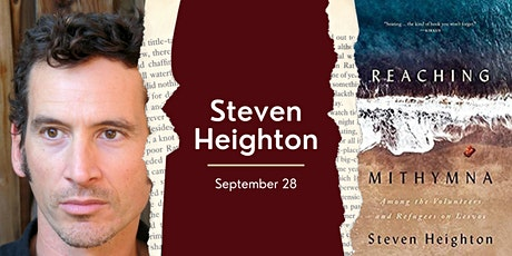 Among the Volunteers and Refugees on Lesvos with Steven Heighton tickets