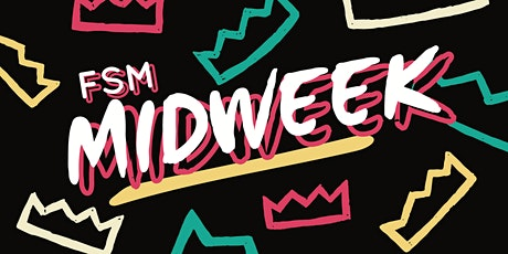 FSM Midweek Cafe Preorder tickets
