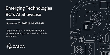 "CAIDA Presents, ""Emerging Technologies: BC's AI Showcase"" tickets"