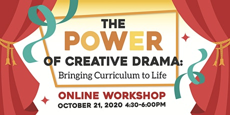 The Power of Creative Drama: Bringing Curriculum to Life tickets