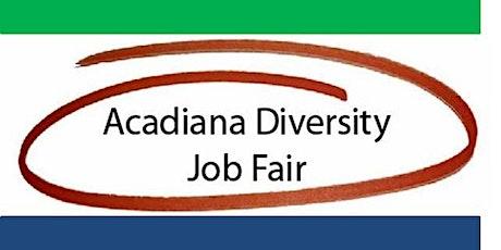 Acadiana Diversity Job Fair 2020 tickets