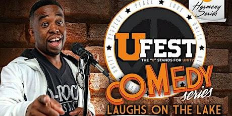 "Laser Fusion presents  ""U Fest Comedy Series!"" tickets"
