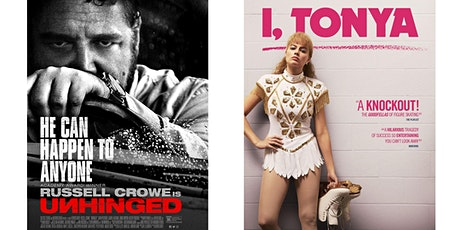 1.) UNHINGED	2.) I, TONYA tickets