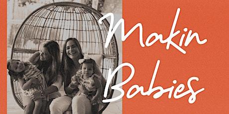 Makin' Babies Webinar tickets
