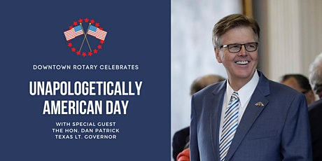 Downtown Rotary presents the Hon. Dan Patrick, Texas Lt. Governor tickets