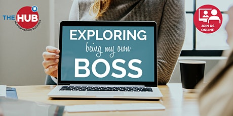 Explore Being Your Own Boss tickets
