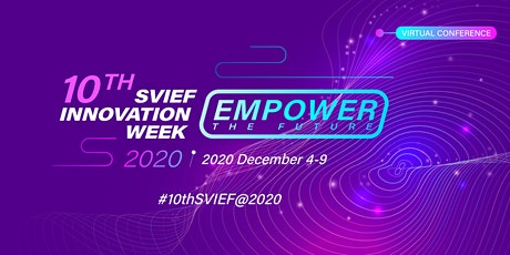 10th SVIEF &  Innovation Week tickets