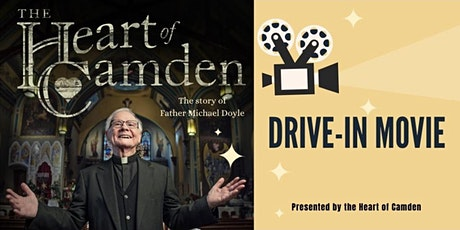 The Heart of Camden Drive-In Movie Honoring Father Michael Doyle tickets