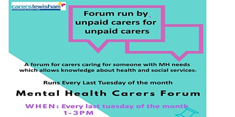 Lewisham Mental Health carers forum tickets
