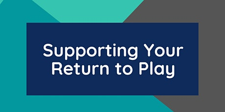 Supporting Your Return to Play webinar tickets