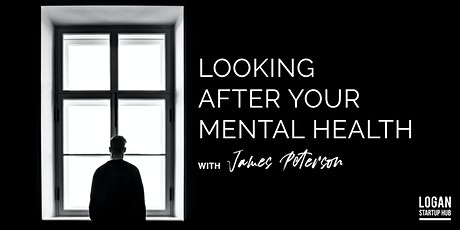 Looking After Your Mental Health w/ James Peterson tickets