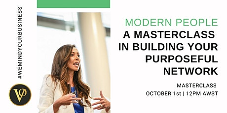 NEW TICKETS | Modern People Masterclass  | Building Your Purposeful Network tickets